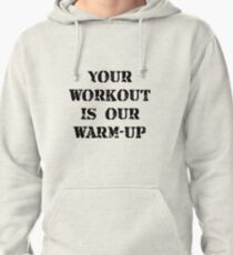 Workout Warm Up Pullover Hoodie