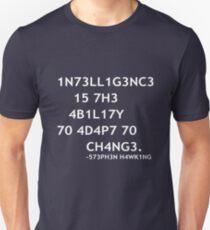 Intelligence Unisex T-Shirt