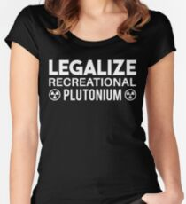 LEGALIZE RECREATIONAL PLUTONIUM WHITE Women's Fitted Scoop T-Shirt