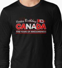 Happy Birthday Canada. 150 Years Of Awesomeness  T-Shirt