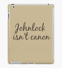 johnlock isn't canon iPad Case/Skin