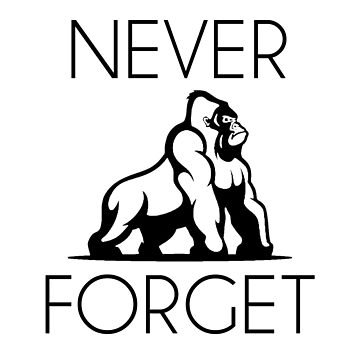 Harambe -  Never Forget by jsmith0277