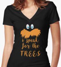 lorax speak Women's Fitted V-Neck T-Shirt