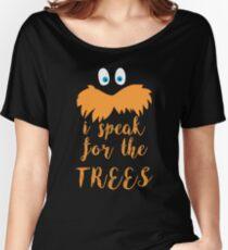 lorax speak Women's Relaxed Fit T-Shirt