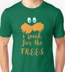 lorax speak Unisex T-Shirt