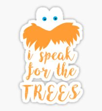 lorax speak Sticker