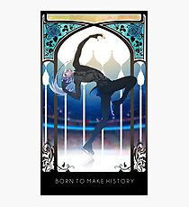 Born to Make History Photographic Print