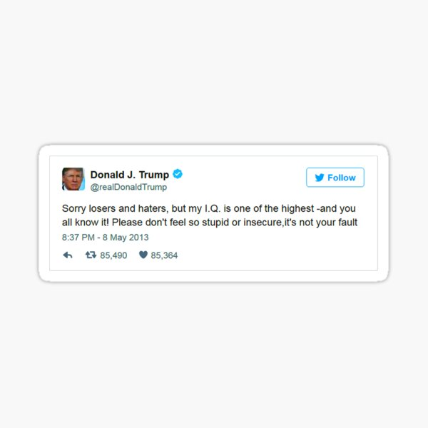 Trump Is Smarter Tweet Sticker