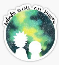 Nobody Exists on Purpose Sticker