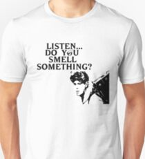 """Listen...Do You Smell Something?"" T-Shirt"