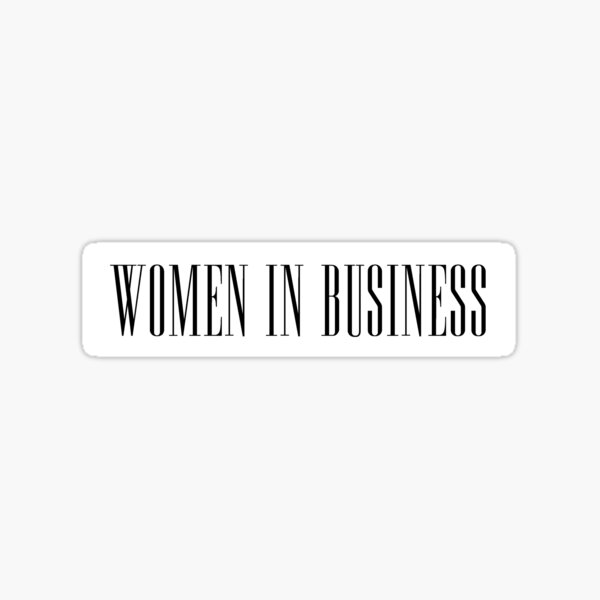 Women in Business Sticker