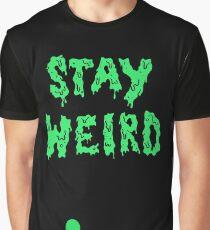 STAY WIERD Graphic T-Shirt