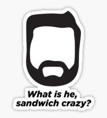 Sandwich Crazy Sticker