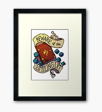 Beware of the Smiling Dungeon Master Framed Print
