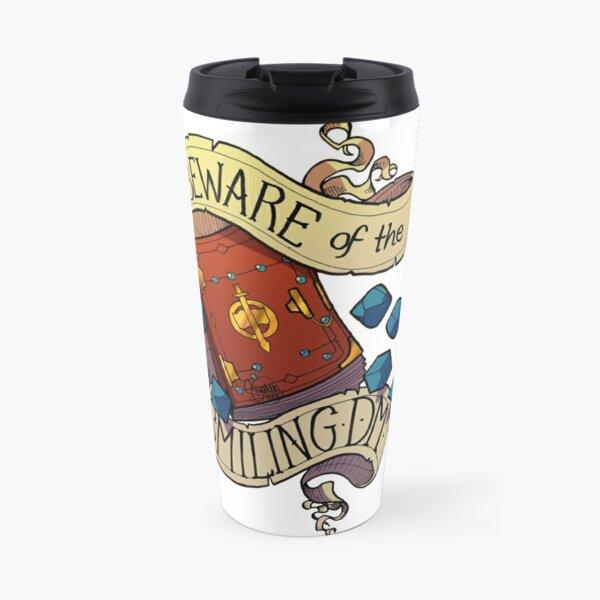 Beware of the Smiling Dungeon Master Travel Mug