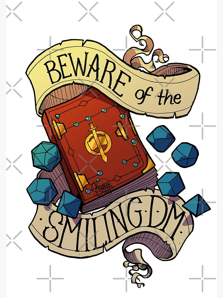 Beware of the Smiling Dungeon Master by optimisteve