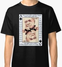 Charles Bukowski. The Ace Of Clubs Classic T-Shirt