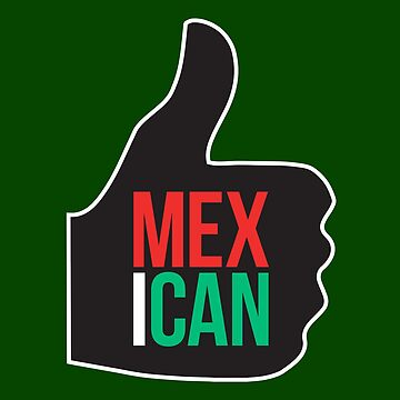 MEXICAN by w1ckerman