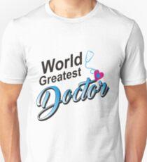 World Greates Doctor Unisex T-Shirt