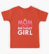 Mom Of The Birthday Girl Cute Mommy Gift Crown Kids Clothes