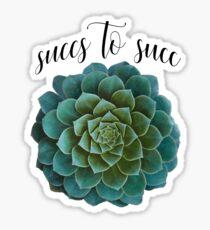 succs to succ Sticker