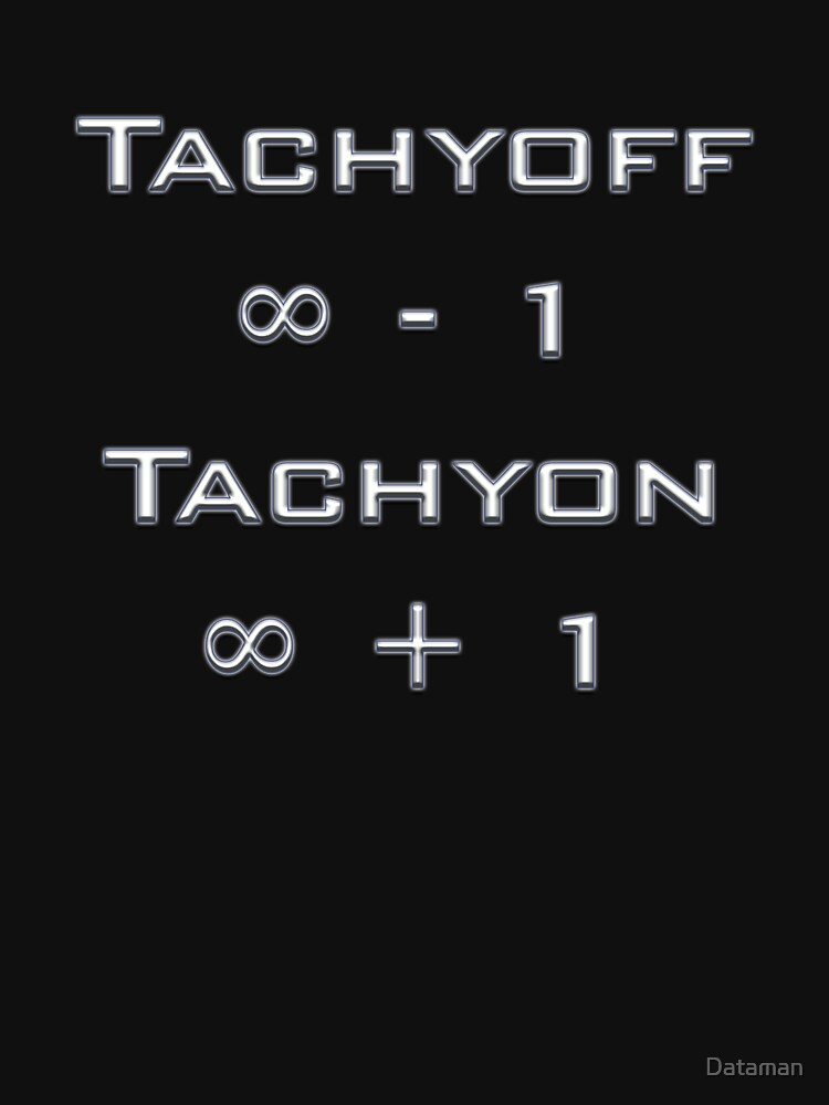 Tachyoff ∞ - 1 Tachyon ∞ + 1 by Dataman