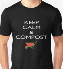 Keep Calm Compost Shirt Funny Mulch Composting Gardening Tee Unisex T-Shirt