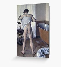 Gustave Caillebotte - Man At His Bath Greeting Card