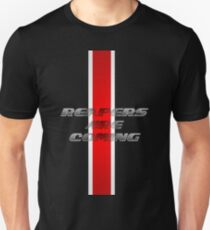 Reapers ARE coming Unisex T-Shirt