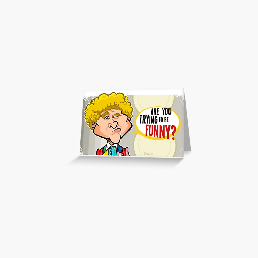 Trying to Be Funny? Greeting Card