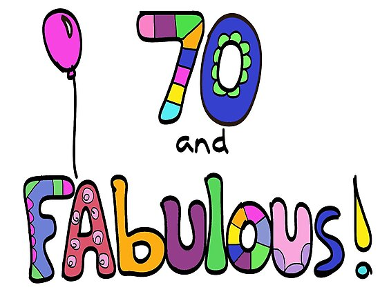 70 And Fabulous Happy 70th Birthday Balloon