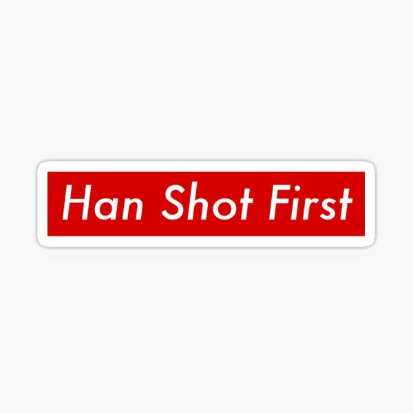Supr eme Han Shot First Bogo Sticker