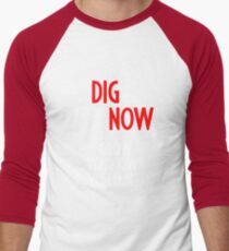Dig for Victory Now - Grow your own vegetables Men's Baseball ¾ T-Shirt