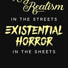 Magical realism in the streets, existential horror in the sheets by Jenn Reese