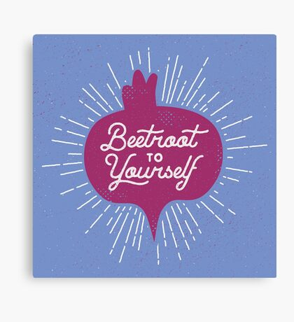 Beetroot to Yourself Canvas Print