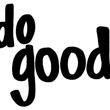 DEF Atelier - Hand Lettering - Do Good   by dotfrederick