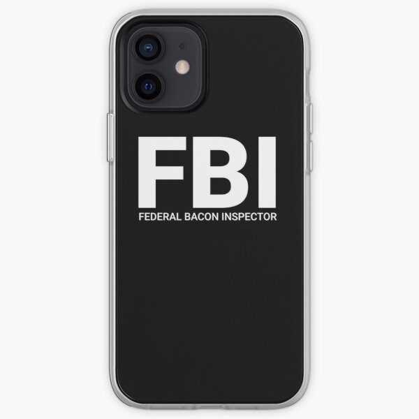 FBI Federal Bacon Inspector iPhone Soft Case