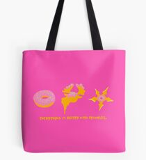 Everything is Better with Sprinkles. Tote Bag