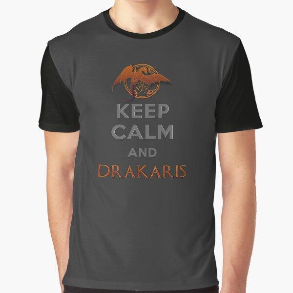 Keep calm and Drakaris Graphic T-Shirt