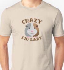 CRAZY pig Lady (guinea pig)  Unisex T-Shirt