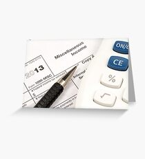 A close up image of a tax preparation scene Greeting Card