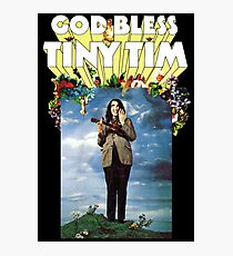 God Bless Tiny Tim Photographic Print