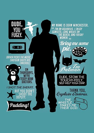 Quot Dean Winchester Quotes Quot Poster By Aviaa Redbubble