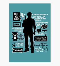 Dean Winchester Quotes Photographic Print