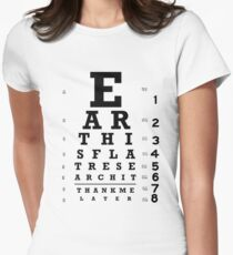 Earth is Flat - Eye Chart Women's Fitted T-Shirt
