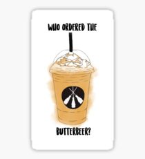 Who Ordered The Butterbeer? Sticker