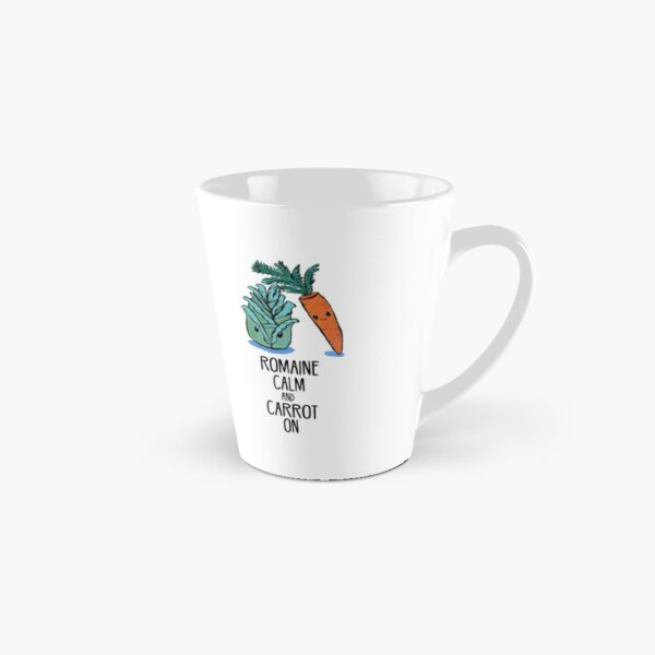 Romaine Calm and Carrot On - Food Pun Tall Mug