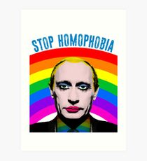 Vladimir Putin Rainbow Stop Homophobia Gay LGBTQ Art Print