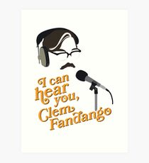 "Toast of London - ""I can hear you, Clem Fandango"" Art Print"