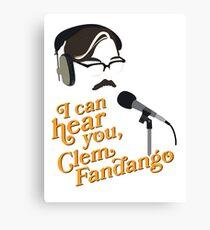 "Toast of London - ""I can hear you, Clem Fandango"" Canvas Print"